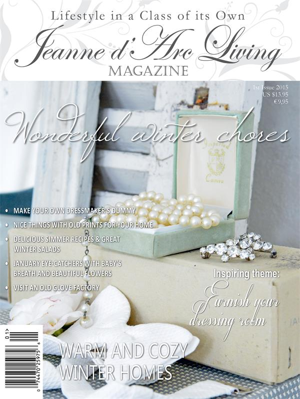 Jeanne d'Arc Living Issue #1 JANUARY 2015 ARRIVED EARLY